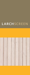 LARCH SCREEN